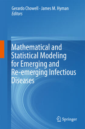 Chowell / Hyman | Mathematical and Statistical Modeling for Emerging and Re-emerging Infectious Diseases | Buch | sack.de