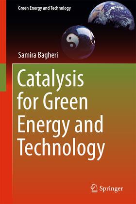 Bagheri | Catalysis for Green Energy and Technology | E-Book | sack.de