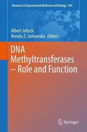 Jeltsch / Jurkowska | DNA Methyltransferases - Role and Function | Buch | sack.de