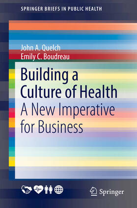 Boudreau / Quelch   Building a Culture of Health   Buch   sack.de