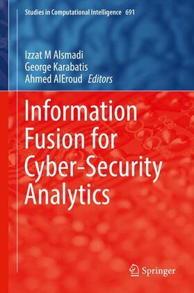 Alsmadi / Karabatis / Aleroud | Information Fusion for Cyber-Security Analytics | Buch | Sack Fachmedien