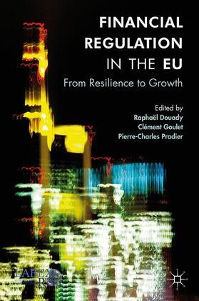 Douady / Goulet / Pradier | Financial Regulation in the EU | Buch | sack.de