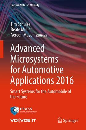 Schulze / Müller / Meyer | Advanced Microsystems for Automotive Applications 2016 | Buch | Sack Fachmedien