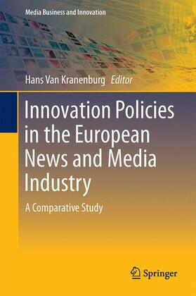 van Kranenburg | Innovation Policies in the European News Media Industry | Buch | sack.de