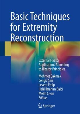 Çakmak / Sen / Eralp | Basic Techniques for Extremity Reconstruction | Buch | sack.de