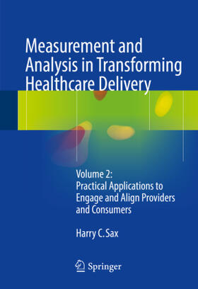 Sax | Measurement and Analysis in Transforming Healthcare Delivery | Buch | sack.de
