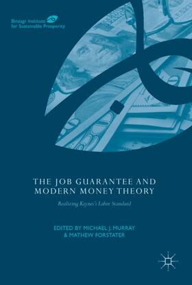 Murray / Forstater | The Job Guarantee and Modern Money Theory | Buch | sack.de