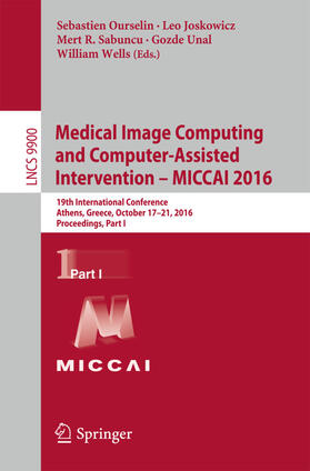 Ourselin / Joskowicz / Sabuncu   Medical Image Computing and Computer-Assisted Intervention -  MICCAI 2016; .   Buch   sack.de