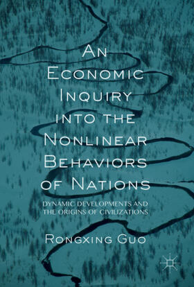 Guo   An Economic Inquiry into the Nonlinear Behaviors of Nations   Buch   sack.de