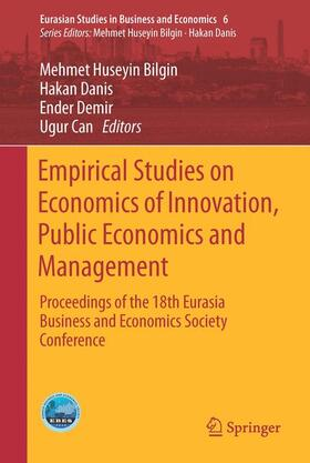 Bilgin / Danis / Demir   Empirical Studies on Economics of Innovation, Public Economics and Management   Buch   sack.de
