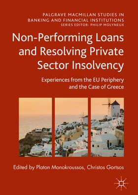 Monokroussos / Gortsos | Non-Performing Loans and Resolving Private Sector Insolvency | Buch | sack.de