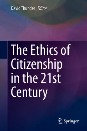 Thunder | The Ethics of Citizenship in the 21st Century | Buch | sack.de