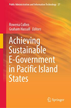 Cullen / Hassall | Achieving Sustainable E-Government in Pacific Island States | Buch | sack.de