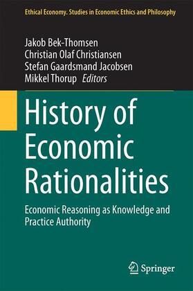 Bek-Thomsen / Christiansen / Thorup | History of Economic Rationalities | Buch | sack.de