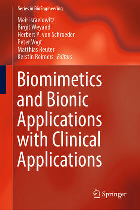 Israelowitz / Weyand / von Schroeder | Biomimetics and Bionic Applications with Clinical Applications | Buch | sack.de