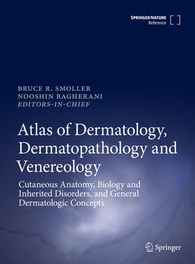 Smoller / Bagherani | Atlas of Dermatology, Dermatopathology and Venereology | Buch | sack.de