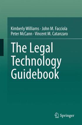 Williams / Facciola / McCann | The Legal Technology Guidebook | Buch | Sack Fachmedien