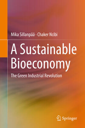 Sillanpää / Ncibi | A Sustainable Bioeconomy | Buch | Sack Fachmedien