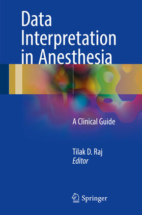 Raj | Data Interpretation in Anesthesia | Buch | sack.de