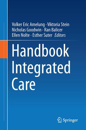 Amelung / Stein / Goodwin | Handbook Integrated Care | Buch | sack.de