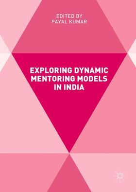Kumar | Exploring Dynamic Mentoring Models in India | Buch | sack.de