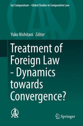 Nishitani | Treatment of Foreign Law - Dynamics towards Convergence? | Buch | sack.de