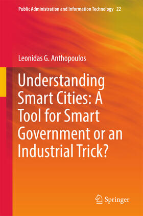Anthopoulos   Understanding Smart Cities: A Tool for Smart Government or an Industrial Trick?   Buch   sack.de