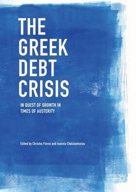 Floros / Chatziantoniou   The Greek Debt Crisis   Buch   sack.de