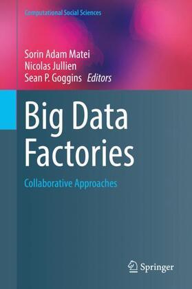 Matei / Jullien / Goggins | Big Data Factories | Buch | Sack Fachmedien