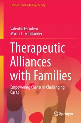 Escudero / Friedlander | Therapeutic Alliances with Families | Buch | sack.de