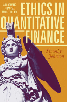 Johnson   Ethics in Quantitative Finance   Buch   sack.de