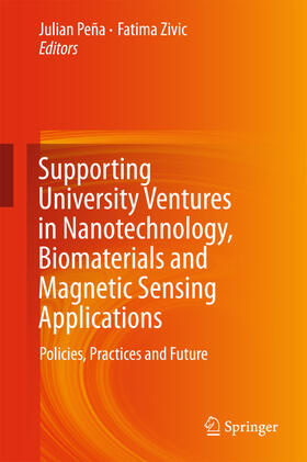 Peña Dopazo / Zivic   Supporting University Ventures in Nanotechnology, Biomaterials and Magnetic Sensing Applications   Buch   sack.de