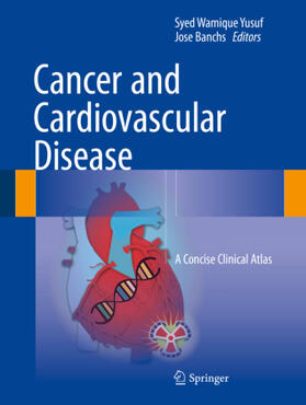 Yusuf / Banchs | Cancer and Cardiovascular Disease | Buch | sack.de