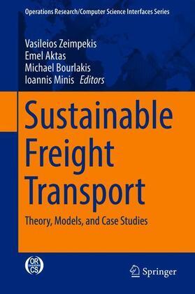 Aktas / Bourlakis / Minis | Sustainable Freight Transport | Buch | sack.de