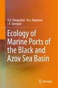 Vinogradov / Bogatova / Synegub    Ecology of Marine Ports of the Black and Azov Sea Basin   Buch    Sack Fachmedien