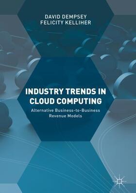 Dempsey / Kelliher | Industry Trends in Cloud Computing | Buch | sack.de