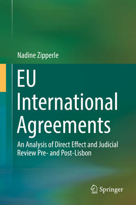 Zipperle | EU International Agreements | Buch | Sack Fachmedien