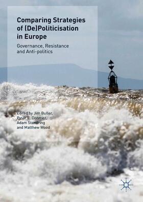 Buller / Dönmez / Standring | Comparing Strategies of (De)Politicisation in Europe | Buch | Sack Fachmedien