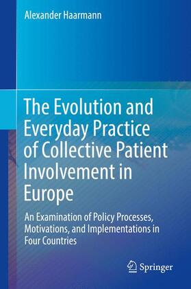 Haarmann | The Evolution and Everyday Practice of Collective Patient Involvement in Europe | Buch | sack.de