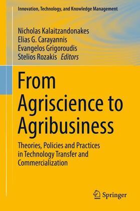 Kalaitzandonakes / Carayannis / Grigoroudis | From Agriscience to Agribusiness | Buch | sack.de