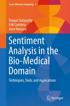 Satapathy / Cambria / Hussain | Sentiment Analysis in the Bio-Medical Domain | Buch | sack.de