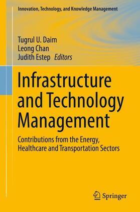 Daim / Chan / Estep | Infrastructure and Technology Management | Buch | sack.de