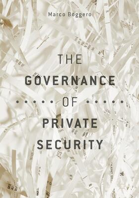 Boggero | The Governance of Private Security | Buch | Sack Fachmedien