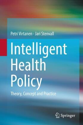 Stenvall / Virtanen   Intelligent Health Policy   Buch   sack.de
