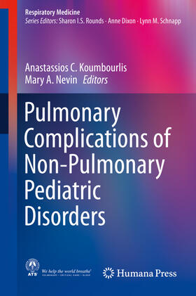 Koumbourlis / Nevin | Pulmonary Complications of Non-Pulmonary Pediatric Disorders | Buch | sack.de