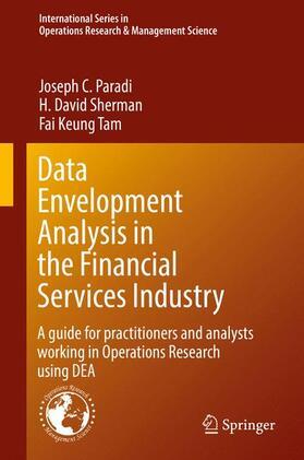 Paradi / Sherman / Tam   Data Envelopment Analysis in the Financial Services Industry   Buch   sack.de