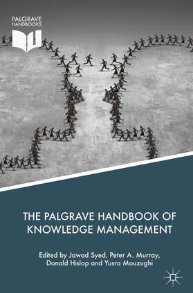Syed / Murray / Hislop | The Palgrave Handbook of Knowledge Management | Buch | sack.de