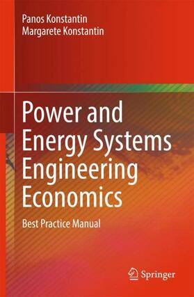 Konstantin / Konstantin | Power and Energy Systems Engineering Economics | Buch | sack.de