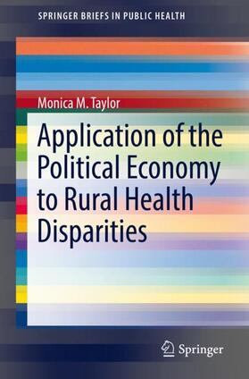 Taylor | Application of the Political Economy to Rural Health Disparities | Buch | sack.de