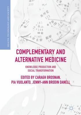 Brosnan / Vuolanto / Danell | Complementary and Alternative Medicine | Buch | sack.de